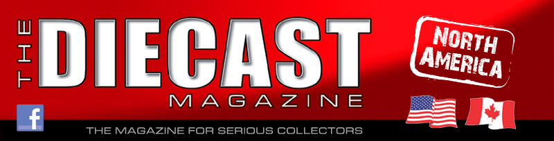 The Diecast Magazine The International Diecast Model Car
